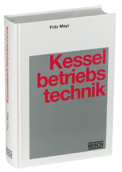 Handbuch der Kesselbetriebstechnik als Buch (gebunden)