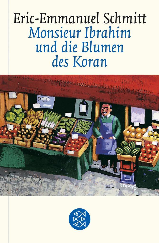 Monsieur Ibrahim und die Blumen des Koran als Taschenbuch