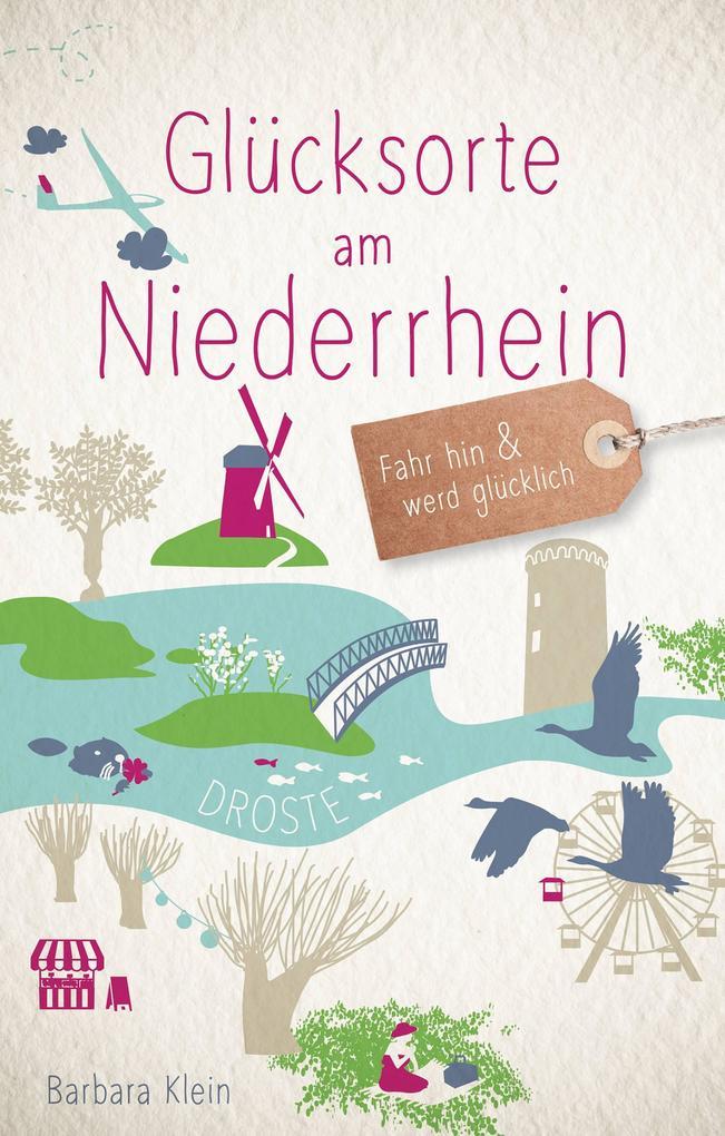 Glücksorte am Niederrhein als eBook epub