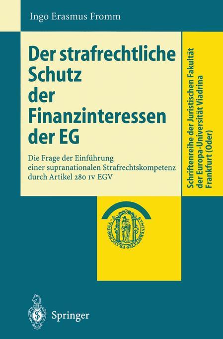Der strafrechtliche Schutz der Finanzinteressen de EG als Buch (kartoniert)