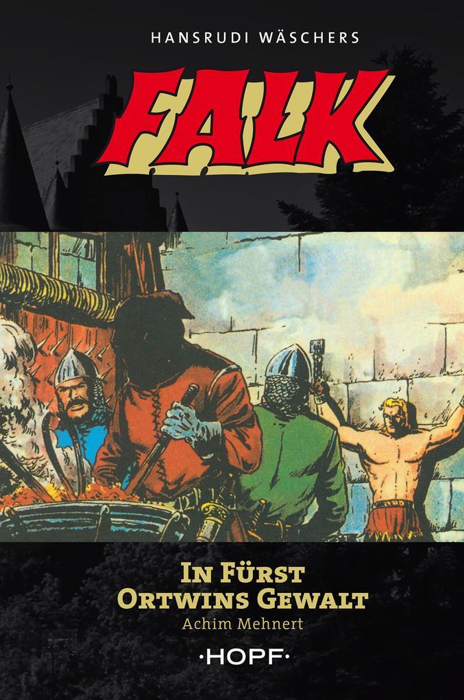 Falk 3: In Fürst Ortwins Gewalt als eBook epub