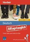 Alltagstauglich Deutsch. Frases útiles para todos los días.Alemán - Español / Buch mit MP3-Download