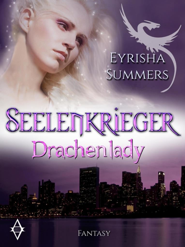 Seelenkrieger - Drachenlady als eBook