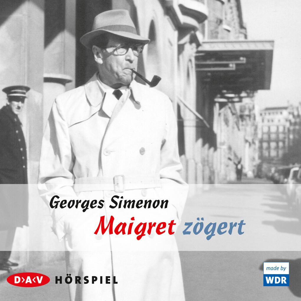 Maigret & Co - Meisterhafte Fälle: Maigret zögert als Hörbuch Download