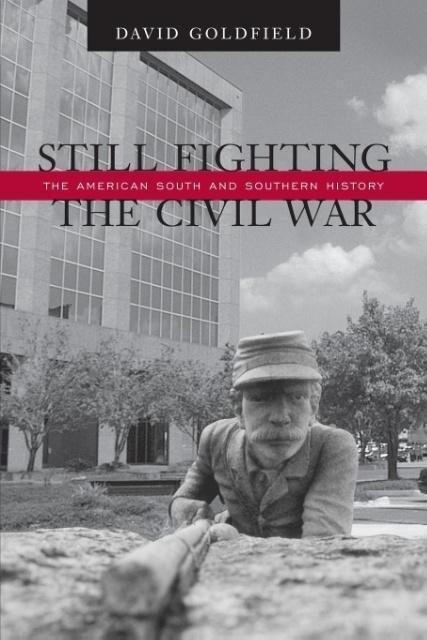 Still Fighting the Civil War als Taschenbuch