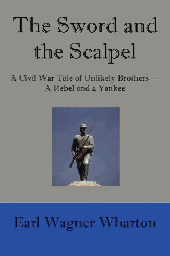 The Sword and the Scalpel als Taschenbuch