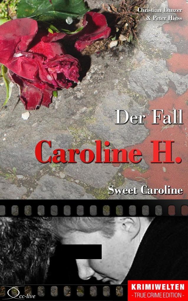 Der Fall Caroline H. als eBook epub