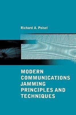 Modern Communications Jamming Principles and Techniques als Buch (gebunden)