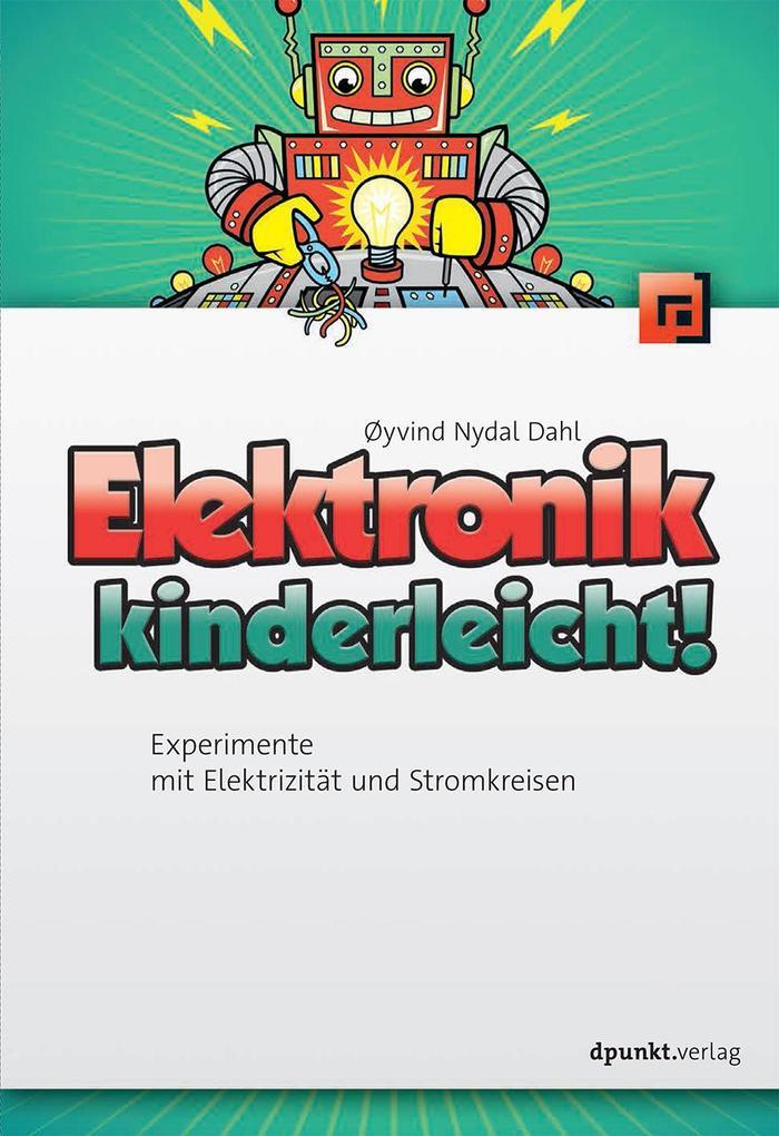 Elektronik kinderleicht! als Buch