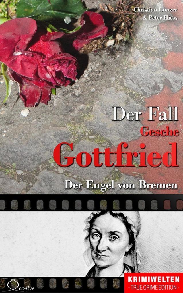 Der Fall Gesche Gottfried als eBook epub