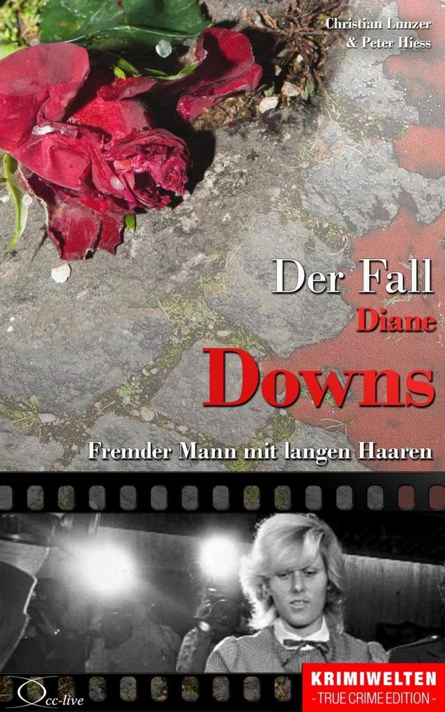Der Fall Diane Downs als eBook epub