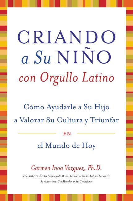 Criando A su Nino Con Orgullo Latino als Taschenbuch