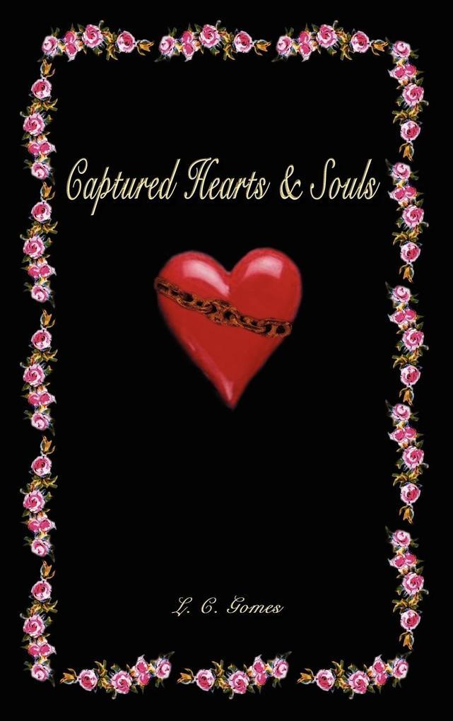 Captured Hearts & Souls als Buch (gebunden)