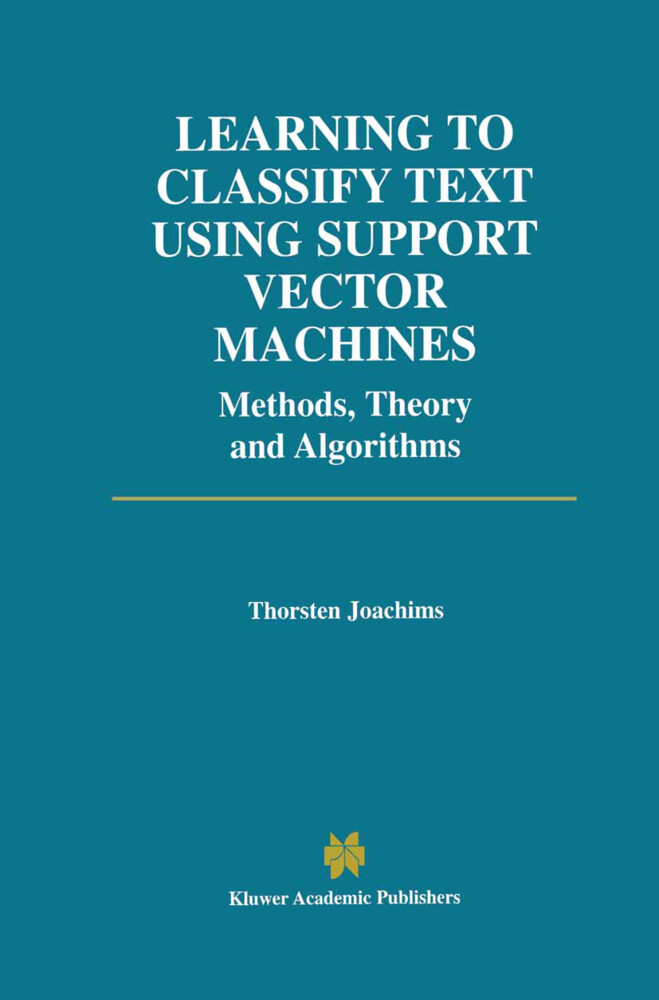 Learning to Classify Text Using Support Vector Machines als Buch (gebunden)
