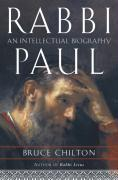 Rabbi Paul: An Intellectual Biography als Buch (gebunden)