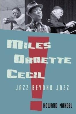 Miles, Ornette, Cecil als Buch (gebunden)
