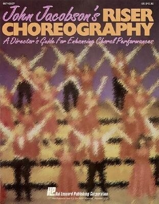 John Jacobson's Riser Choreography (a Director's Guide for Enhancing Choral Performances) als Taschenbuch