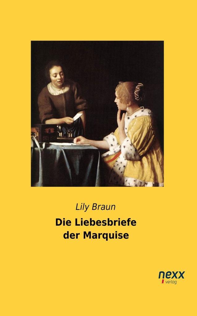 Die Liebesbriefe der Marquise als eBook epub