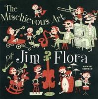 The Mischievous Art of Jim Flora als Taschenbuch
