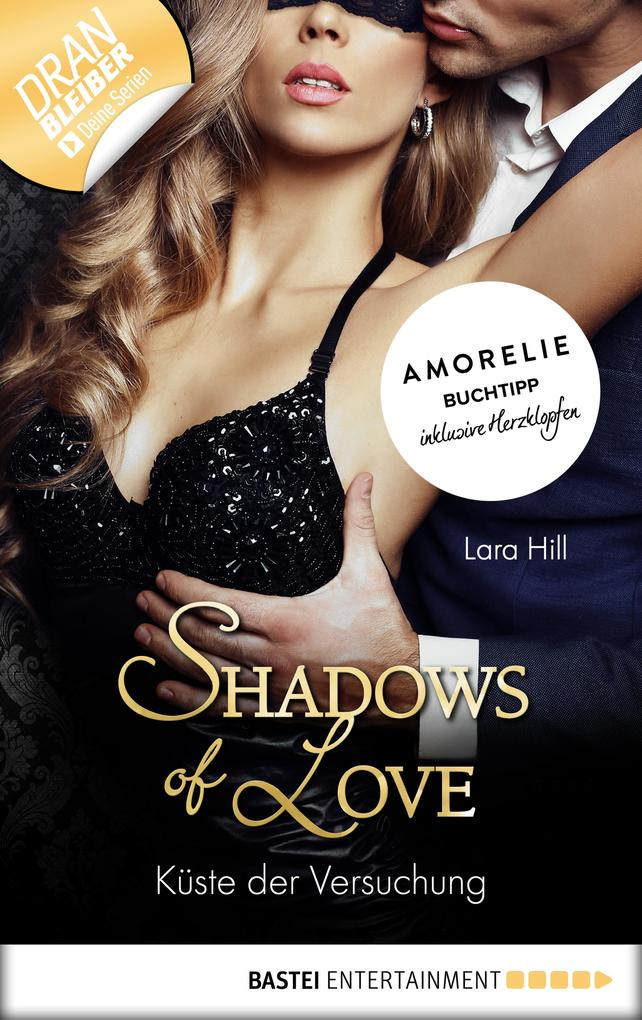 Shadows of Love. Küste der Versuchung als eBook epub