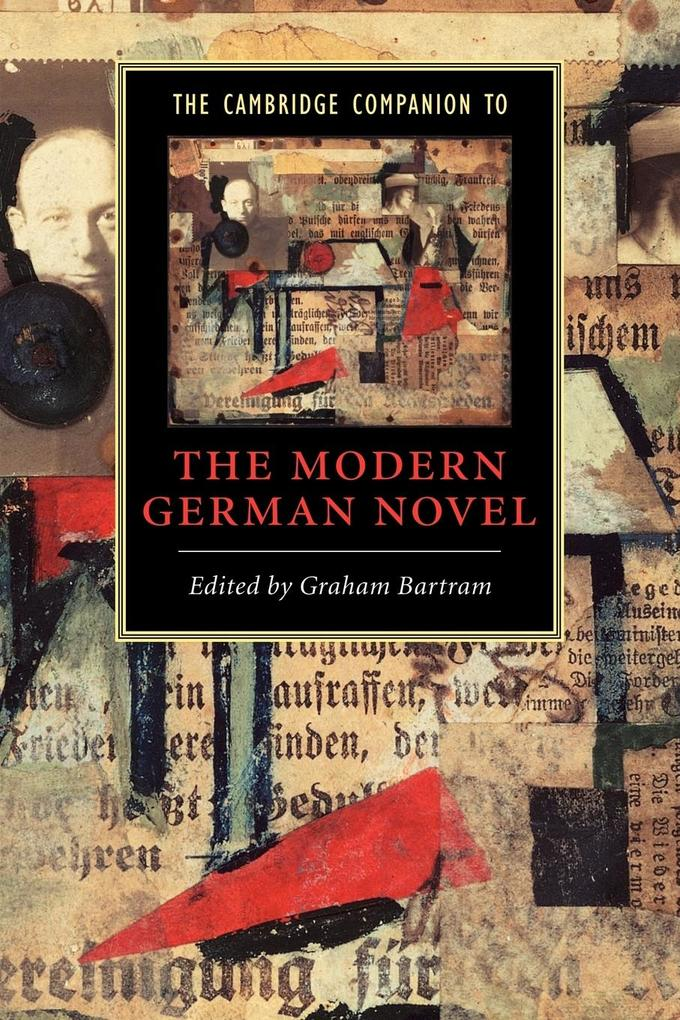 The Cambridge Companion to the Modern German Novel als Buch (kartoniert)