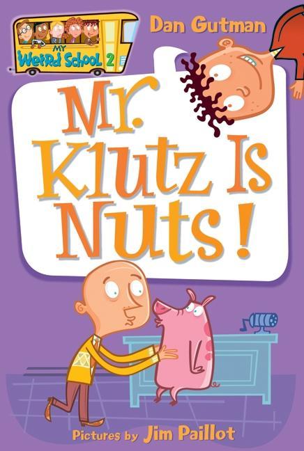 Mr. Klutz Is Nuts! als Taschenbuch