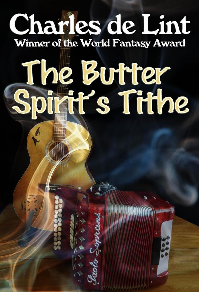 Butter Spirit's Tithe als eBook epub