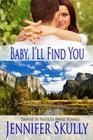 Baby, I'll Find You