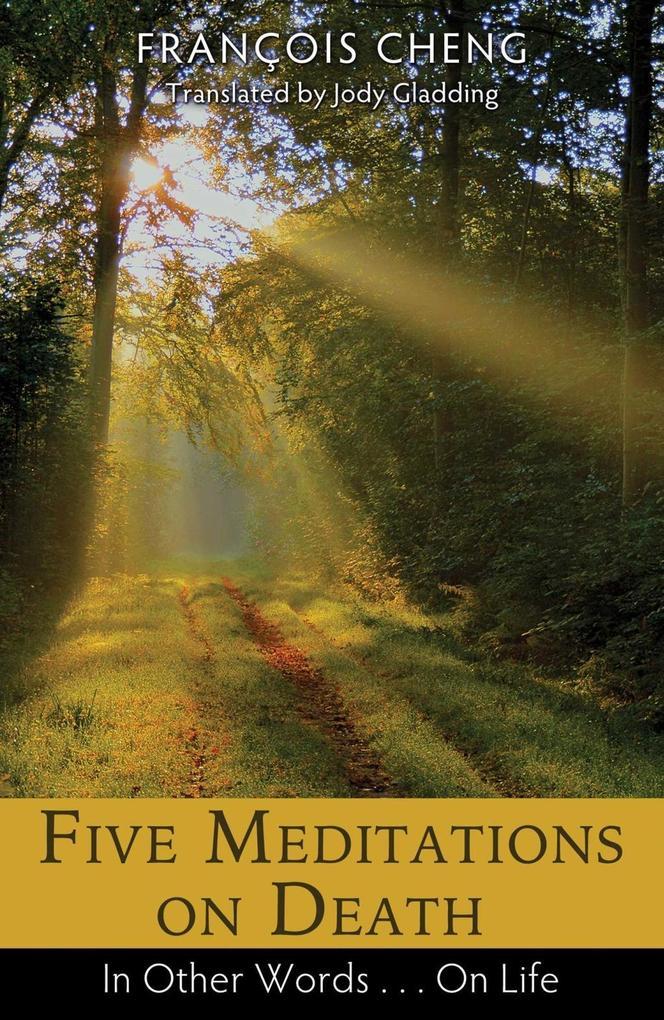 Five Meditations on Death als eBook epub