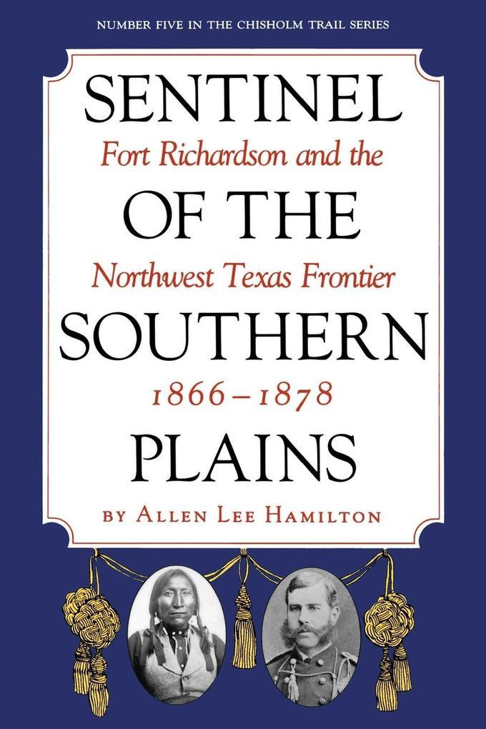 Sentinel of the Southern Plains als Taschenbuch