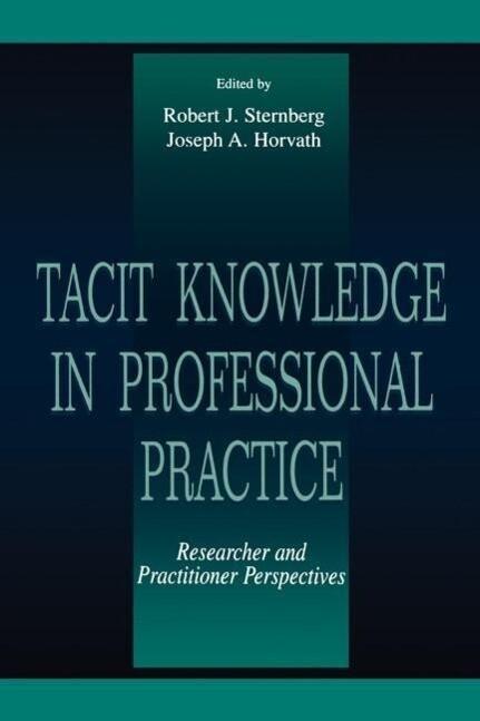 Tacit Knowledge in Professional Practice als Taschenbuch