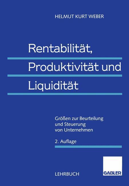 Rentabilität, Produktivität und Liquidität als Buch (kartoniert)