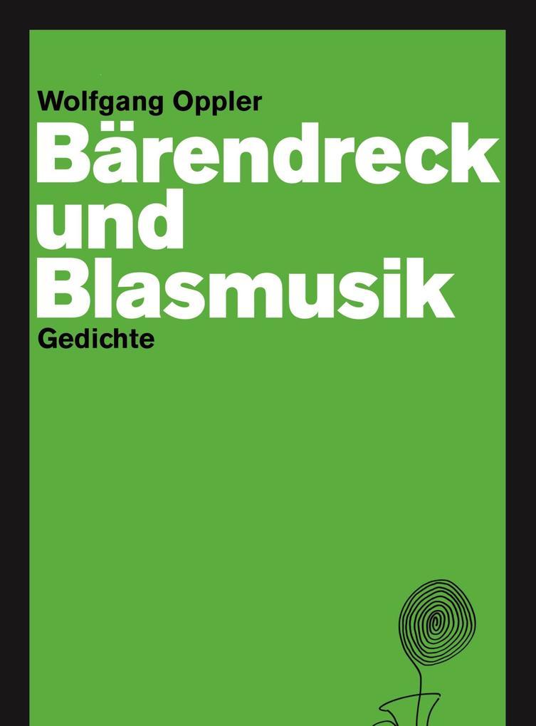 Bärendreck und Blasmusik als eBook epub