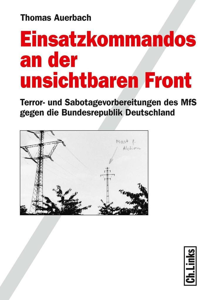 Einsatzkommandos an der unsichtbaren Front als eBook epub