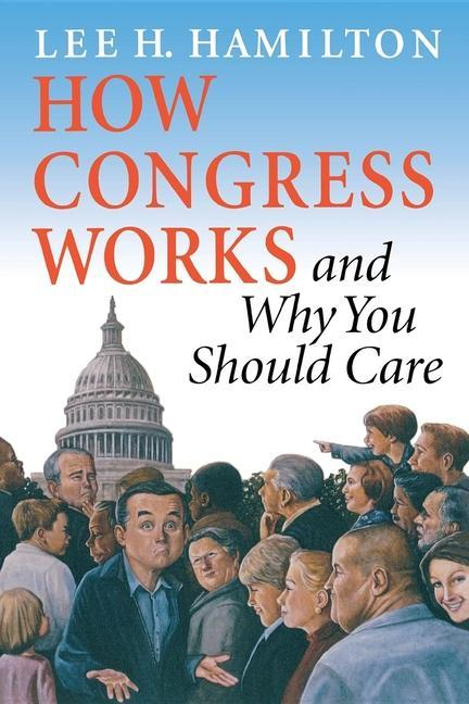How Congress Works and Why You Should Care als Taschenbuch