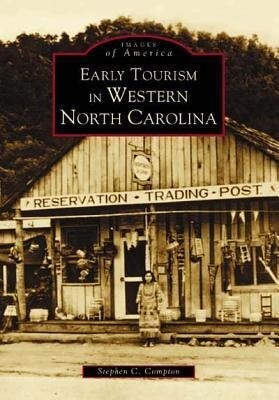 Early Tourism in Western North Carolina als Taschenbuch