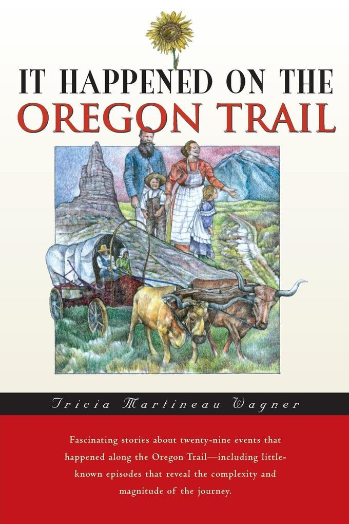 It Happened on the Oregon Trail, First Edition als Taschenbuch