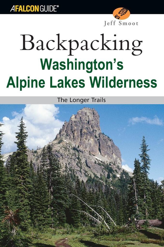 Backpacking Washington's Alpine Lakes Wilderness als Taschenbuch
