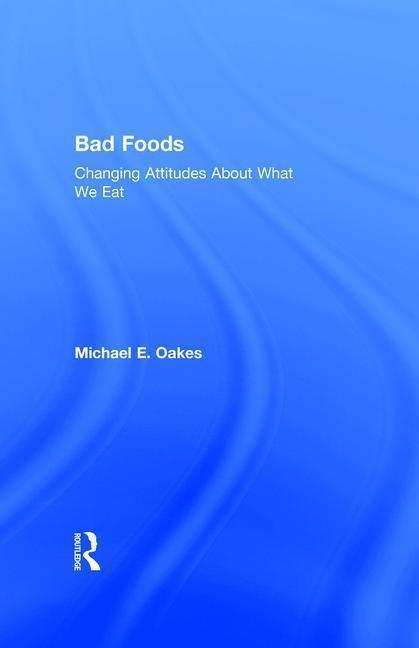 Bad Foods als Buch (gebunden)