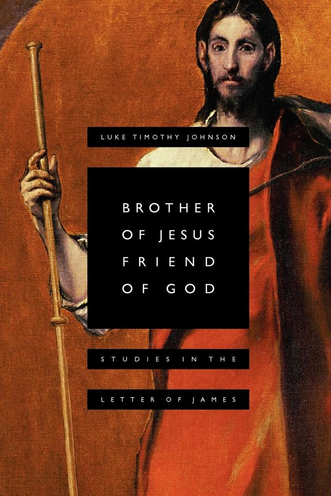 Brother of Jesus, Friend of God als Taschenbuch
