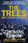 Trees And Other Stories