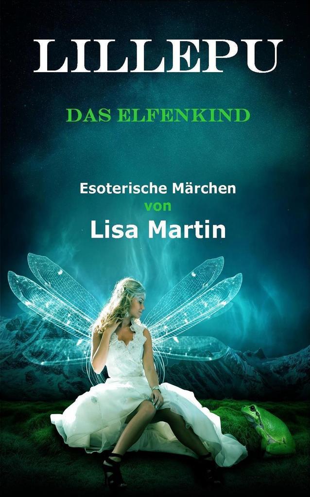 Lilliepu, das Elfenkind als eBook epub