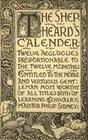 The Shepheard's Calender: Twelve Aeglogues Proportional to the Twelve Monethes