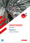Abitur-Training - Physik Band 2