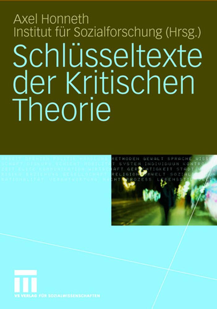 Schlüsseltexte der Kritischen Theorie als Buch (gebunden)