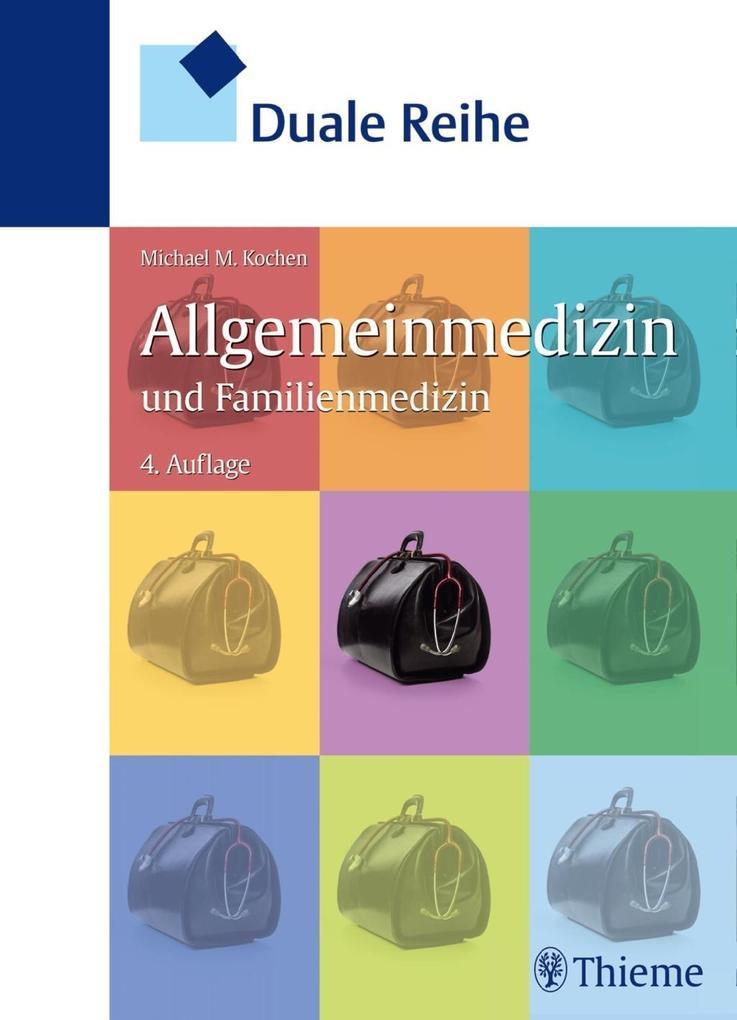 Duale Reihe Allgemeinmedizin und Familienmedizin als eBook epub
