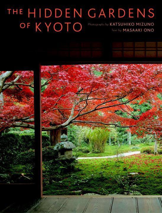 Hidden Gardens Of Kyoto als Buch (gebunden)