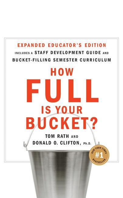 How Full Is Your Bucket? Educator's Edition: Positive Strategies for Work and Life als Hörbuch CD