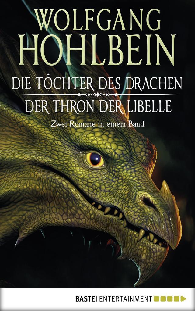 Die Töchter des Drachen/Der Thron der Libelle als eBook epub