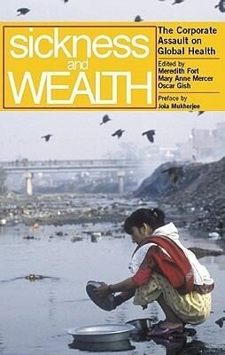 Sickness and Wealth: The Corporate Assault on Global Health als Taschenbuch